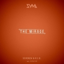 The Mirage/Seven24 & R.I.B. & Ilya Fly