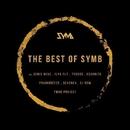 The Best Of SYMB/Denis Neve & Seven24 & R.I.B. & Soty & Frainbreeze & Cj RcM & TwoB Project & Ilya Fly & Fucking C@t Hero & Essonita & Alexander Dyomin & Tycoos & Ramiro Solli