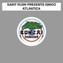 Atlantica/Saint Rush presents Ishido