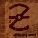 Braille/Zeroscape