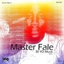30 Year Old Album (Disk 1)/Master Fale & Nkele & Hood Natives & Blade Deep & DeepAssassins & Nobantu & Ezel & Osunlade & Fale