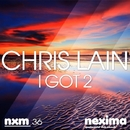 I Got 2 - Single/Chris Lain