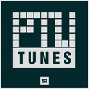 Ptu Tunes, Vol. 52/Royal Music Paris & Dino Sor & Dj Mojito & DJ Vantigo & Dj Kolya Rash & Dj A Jensen & Dj Djugger & Dolser & Dj Hottab & Diemad & Serg Barrakuda