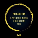 Synthetic Moon / Education / You/Proluction