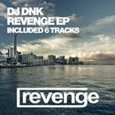 Revenge EP/DJ Dnk