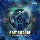 Antipodal Focusing/Beat Bizarre