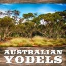 Australian Yodels/Rex Dallas & Jan Windolf & George Dobbie