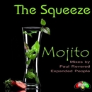 Mojito/The Squeeze & Paul Revered & Expanded People
