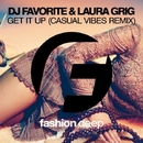 Get It Up - Single/DJ Favorite & Laura Grig & Casual Vibes