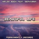 Beautiful Life (feat. Sepharina) - Single/Hifler Boox
