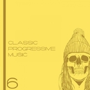 Classic Progressive Music, Vol. 6/Phillipo Blake & CDJ Glamm & Zmey & Onegov & Ellroy Clerk & My Own Little World & Mike Pearl & Anton Sever & ILISH BEATS & Powerms & Contra & SourDen & Linemoon & Denys Nazaro & San Ko