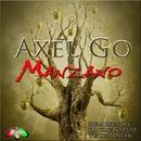 Manzano/Axel Go & DJ Octopuz & Techmatik