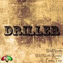Wild North - Single/Driller