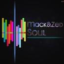 Soul/Mack&Zed