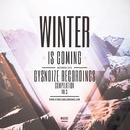 Winter Is Coming, Vol.3/Rautu & Tom Strobe & Demerro & GYSNOIZE & L.V DEEJAYS & Frozzy & NIGHT RAIN PROJECT & The Mord & Holldike & Griden & Mir Lam & Pyronex