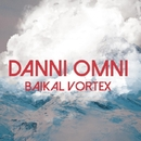 Baikal Vortex - Single/Danni Omni