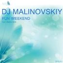 Fun Weekend - Single/Dj Malinovskiy