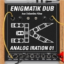 Analog Iration/Enigmatik Dub