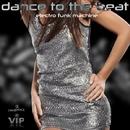 Dance To The Beat - Single/Electro Funk Machine