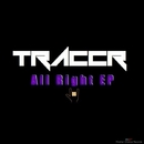 All Right EP/Traccr