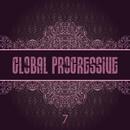 Global Progressive, Vol. 7/Alfoa & Erdi Irmak & Matteo Monero & Simon Firth & Digital Department & Abstraction Unit & Artem TeYa & DK Watts & Easy Groove & Oleg B & Matematica