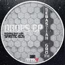 Drops/Sebastian Groth & Sebastian Groth & Spastic Djs