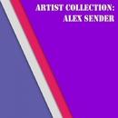 Artist Collection: Alex Sender/Alex Sender