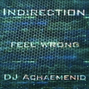 Indirection - Single/DJ Achaemenid