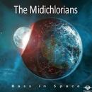 Drum N Bass/The Midichlorians