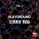 Playground, Vol. 2/Giulio Lnt