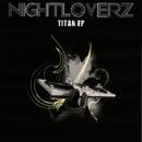 Titan EP/Nightloverz