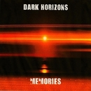 Memories/Dark Horizons