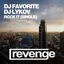 Rock It/DJ Favorite & DJ Lykov