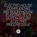 Electro House Battle #21 - Who Is The Best In The Genre Complextro, Big Room House, Electro Tech, Dutch, Electro Progressive/Artem Fortiz & ArminVampire