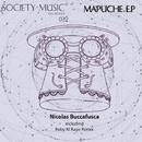Mapuche E.P/Nicolas Buccafusca & Roby M Rage