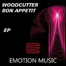 Bon Appetit!!!/Woodcutter