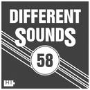 Different Sounds, Vol. 58/Royal Music Paris & Central Galactic & Candy Shop & Big Room Academy & Dino Sor & Hugo Bass & Dj Mojito & Big & Fat & FICO & H2LUXX