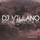 Native Ameritech Ep/Dj Villano