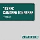 Traum - Single/187rec & Andrea Tonnerre