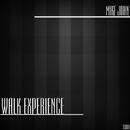 Walk Experience - Single/Mike John