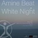 White Night/Amine Beat