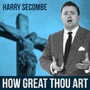 How Great Thou Art/Harry Secombe