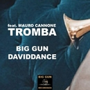 Tromba (feat. Mauro Cannone) - Single/Big Gun