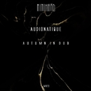 Autumn In Dub/Audionatique