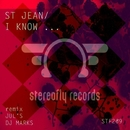I Know/St Jean & Dj Marks & Jul's