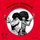 Gettin Funky - Single/Funky Donor