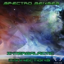 Intergalactic Connections/Spectro Senses