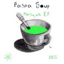 Nesquik EP/Pasha Soup