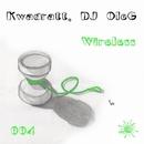 Wireless/Kwadratt & DJ OleG