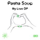 My Love DP - Single/Pasha Soup